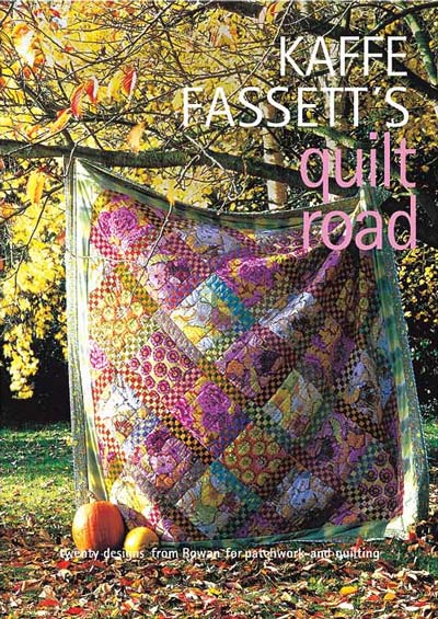 Kaffe Fassett's Quilt Road