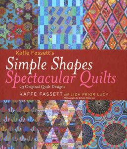 Kaffe Fassett - Simple Shapes, Spectacular Quilts