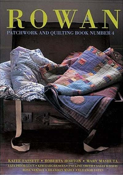 Rowan Patchwork & Quilting Book Number 4